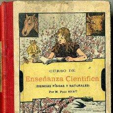 Libros antiguos: BERT : CURSO DE ENSEÑANZA CIENTÍFICA (COLIN, PARIS, 1912) . Lote 46914842
