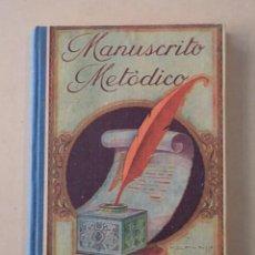 Libros antiguos: MANUSCRITO METÓDICO – ANTONI BORI I FONTESTÀ. Lote 78116813