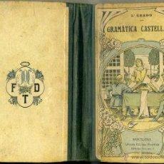 Libros antiguos: GRAMÁTICA CASTELLANA SEGUNDO GRADO (F.T.D., 1920). Lote 47056579