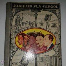 Libros antiguos: LA TIERRA Y EL HOMBRE 1936 JOAQUÍN PLA CARGOL 11º ED. DALMAU CARLES PLA. Lote 47157067