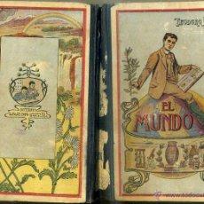 Libros antiguos: TEODORO BARÓ : EL MUNDO (SUC. DE BLAS CAMÍ 1912) MUY ILUSTRADO . LECTURA MANUSCRITA. Lote 47239410