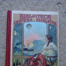 Libros antiguos: LAS AVENTURAS DE HUGO. I. EL PRIMER VUELO. SARAH LORENZANA. BIBLIOTECA CIENTÍFICA RECREATIVA.. Lote 47345490