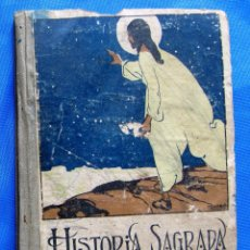 Libros antiguos: HISTORIA SAGRADA. LORIQUET. EDITORIAL SATURNINO CALLEJA, MADRID, SIN FECHA.. Lote 47481719
