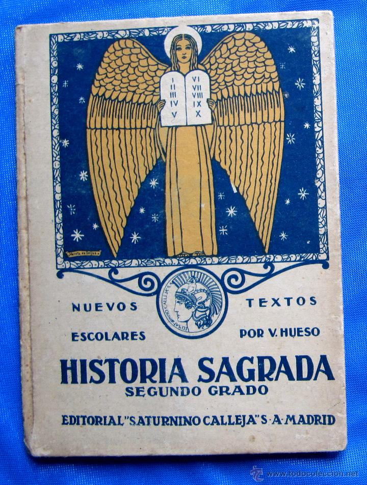 NOCIONES DE HISTORIA SAGRADA. SEGUNDO GRADO. EDITORIAL SATURNINO CALLEJA, MADRID, 1922. (Libros Antiguos, Raros y Curiosos - Libros de Texto y Escuela)