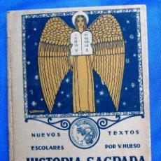 Libros antiguos: NOCIONES DE HISTORIA SAGRADA. SEGUNDO GRADO. EDITORIAL SATURNINO CALLEJA, MADRID, 1922.. Lote 47481906