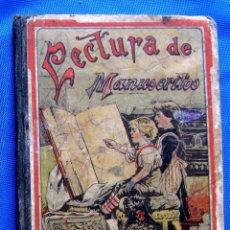 Libros antiguos: LECTURA DE MANUSCRITOS. POR SATURNINO CALLEJA. SATURNINO CALLEJA EDITOR, SIN FECHA.. Lote 47484978