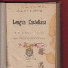 Libros antiguos: GRAMATICA ELEMENTAL DE LA LENGUA CASTELLANA-D. VICENTE CALATAYUD Y BONMATI-TIP.SALESIANA-1909-LE40. Lote 47584871