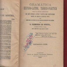 Libros antiguos: GRAMATICA HISPANO-LATINA TEORICO-PRACTICA-D.RAIMUNDO DE MIGUEL-36ª EDIC.-IMP.JUBERA-1930-MADRID-LE46. Lote 47585481