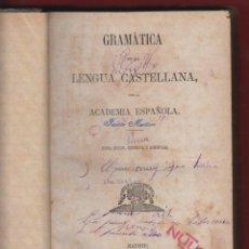 Libros antiguos: GRAMATICA DE LA LENGUA CASTELLANA-REAL ACADEMIA ESPAÑOLA-IMP.MANUEL TELLO-1874-MADRID-LE47. Lote 47585706
