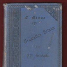 Libros antiguos: GRAMÁTICA HEBREA TEÓRICA-PRÁCTICA POR EL P. PEDRO GÓMEZ SACER. DE LAS ESCUELAS PIAS 1904-368PG. LE53. Lote 47586166