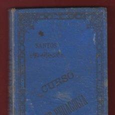 Libros antiguos: CURSO DE PEDAGOGIA-J. MARIA SANTOS-3ª EDICION-IMP.G. HERNANDO-1880-MADRID-315 PAGINAS-LE77. Lote 47646397
