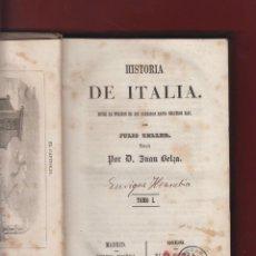 Libros antiguos: HISTORIA DE ITALIA-TOMO I-JULIO ZELLER-LIBRERIA ESPAÑOLA-1858-MADRID-LE79. Lote 47646761