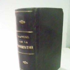 Libros antiguos: MANUEL DE LA CONVERSATION ET DU STILE ÉPISTOLAIRE A L'USAGE DES VOYAGEURS ...CLIFTON, M. Lote 47772394