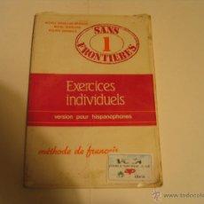 Libros antiguos: SANS FRONTIERES 1 (EXERCICES INDIVIDUALS). Lote 222600785
