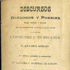 Libros antiguos: DISCURSOS, DIÁLOGOS Y POESÍAS PARA NIÑOS Y NIÑAS (BASTINOS, 1901). Lote 47835774