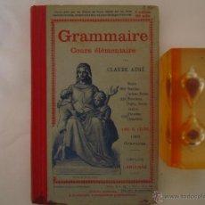 Libros antiguos: GRAMMAIRE COURS ELEMENTAIRE. CLAUDE AUGÉ. 1910. 180 GRABADOS.. Lote 48209041