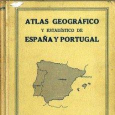 Libros antiguos: ATLAS GEOGRÁFICO Y ESTADÍSTICO DE ESPAÑA Y PORTUGAL (MOLINS, 1936). Lote 141673849