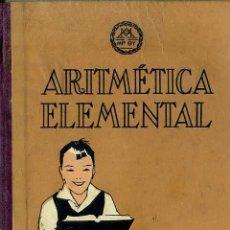 Libros antiguos: ESCUELAS PÍAS DE CATALUÑA - ARITMÉTICA ELEMENTAL TERCER GRADO (1928). Lote 48572908