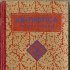 Libros antiguos: ARITMETICA PRIMER GRADO (EDELVIVES 1933). Lote 48603662