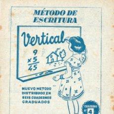 Libros antiguos: CUADERNO MÉTODO ESCRITURA VERTICAL Nº 4 EDITORIAL RUIZ ROMERO SIN USAR. Lote 48889635