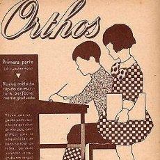 Libros antiguos: CUADERNO ORTHOS Nº 3 ANTIGUO SIN USAR EDITORIAL MIGUEL A. SALVATELLA. Lote 48889771