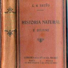 Libros antiguos: BRUÑO : HISTORIA NATURAL E HIGIENE (1921) MUY ILUSTRADO. Lote 48938879