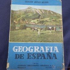 Libros antiguos: LIBRO GEOGRAFIA DE ESPAÑA . Lote 49181693