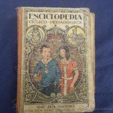 Libros antiguos: ENCICLOPEDIA CICLICO - PEDAGOGICA . GRADO MEDIO. Lote 49182343