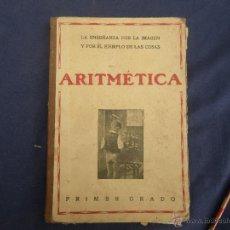 Libros antiguos: LIBRO ANTIGUO DE ARIMETICA , PRIMER GRADO ,,, VER . Lote 49195178