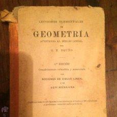 Libros antiguos: LIBRO ESCOLAR DE GEOMETRIA Y NOCIONES DE DIBUJO LINEAL AÑO 1909 POR G.M. BRUÑO MADRID BARCELONA . Lote 49224322