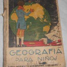 Libros antiguos: GEOGRAFÍA PARA NIÑOS, POR SATURNINO CALLEJA. Lote 49225473