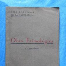 Libros antiguos: LOS IDIOMAS DE LA NATURALEZA. OBRA ETIMOLÓGICA SIN PRECEDENTE. PEDRO GARRETA Y SERRA. BADALONA, 1923. Lote 49250663