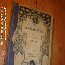 Libros antiguos: ANTIGUO LIBRO ARITMETICA 1º GRADO EDIT.FTD AÑO 1929.. Lote 6887934
