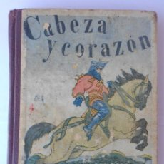 Libros antiguos: CABEZA Y CORAZON - MARTÍ ALPERA - EDITORIAL HERRANDO 1925. Lote 49699243