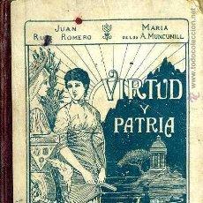 Libros antiguos: VIRTUD Y PATRIA - PRIMER LIBRO DE LECTURA MANUSCRITA (RUIZ ROMERO, 1927). Lote 49785203