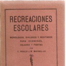 Libros antiguos: RECREACIONES ESCOLARES.../ C. ARAUJO; M. MARINEL·LO. BCN : IMP. ELZEVERIANA, , 1931. 18X12CM. 142 P.. Lote 49858474