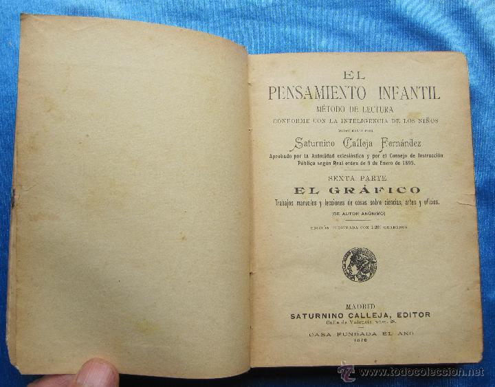 Libros antiguos: EL GRÁFICO. EL PENSAMIENTO INFANTIL. SEXTA PARTE. EDITORIAL SATURNINO CALLEJA, MADRID, S/F. - Foto 2 - 49910637