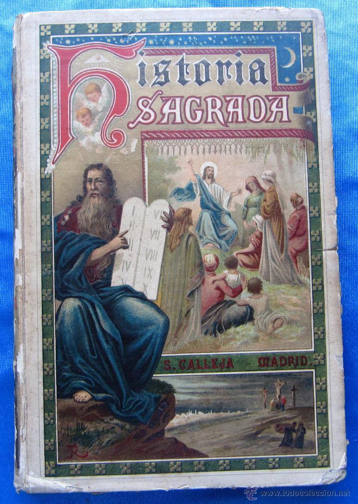 HISTORIA SAGRADA. POR EL RVDO. PEDRO GÓMEZ. EDITORIAL SATURNINO CALLEJA, MADRID, 1899. (Libros Antiguos, Raros y Curiosos - Libros de Texto y Escuela)