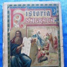 Libros antiguos: HISTORIA SAGRADA. POR EL RVDO. PEDRO GÓMEZ. EDITORIAL SATURNINO CALLEJA, MADRID, 1899.. Lote 49936329