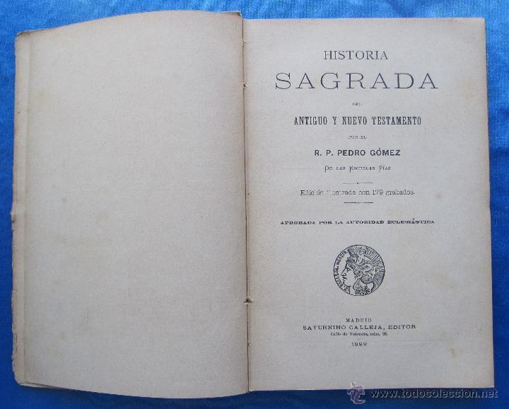 Libros antiguos: HISTORIA SAGRADA. POR EL RVDO. PEDRO GÓMEZ. EDITORIAL SATURNINO CALLEJA, MADRID, 1899. - Foto 3 - 49936329
