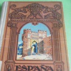 Libros antiguos: ESPAÑA, MI PATRIA (MÉTODO COMPLETO DE LECTURA - 1930). Lote 49944525