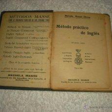 Libros antiguos: METODO PRACTICO DE INGLES . METODO MASSE-DIXON . SEGUNDO LIBRO . 1923. Lote 50092148