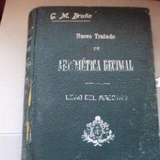 Libros antiguos: NUEVO TRATADO DE ARITMETICA DECIMAL 1913. Lote 50154142