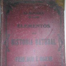 Libros antiguos: ELEMENTOS DE HISTORIA NATURAL Y FISIOLOGIA E HIGIENE ALBIÑANA JOSE IMPRENTA JUVENTUT LERIDA 1913. Lote 50178247