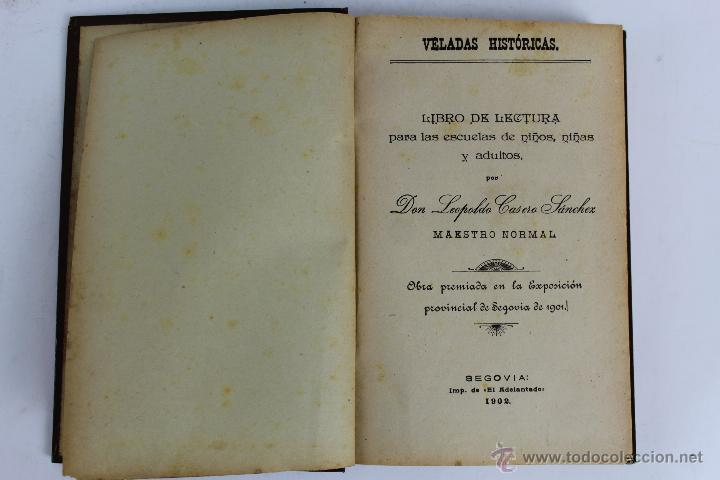 L- 1918. VELADAS HISTORICAS. LEOPOLDO CASERO SANCHEZ. 1902. (Libros Antiguos, Raros y Curiosos - Libros de Texto y Escuela)