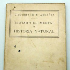 Libros antiguos: TRATADO ELEMENTAL HISTORIA NATURAL VICTORIANO ASCARZA 1ª ED MAGISTERIO ESPAÑOL 1935. Lote 50305560