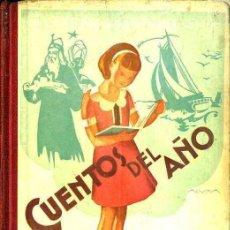 Libri antichi: FERNANDO JOSÉ DE LARRA : CUENTOS DEL AÑO (1933). Lote 50306697