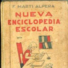 Libros antiguos: MARTI ALPERA : NUEVA ENCICLOPEDIA ESCOLAR GRADO SEGUNDO (HIJOS DE S. RODRIGUEZ, BURGOS. 1937). Lote 50306784