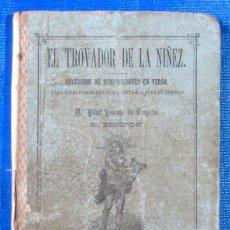Libros antiguos: EL TROVADOR DE LA NIÑEZ. PILAR PASCUAL DE SANJUÁN. LIBRERÍA BASTINOS, 1879. 5ª EDICIÓN. Lote 50821072