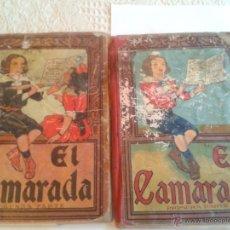 Libros antiguos: LOTE 2 LIBROS EL CAMARADA, 1ª Y 2ª PARTE AÑO 1933 POR JOSE DALMAU CARLES . Lote 50830056